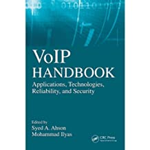 VoIP Handbook: Applications, Technologies, Reliability, and Security (English Edition)