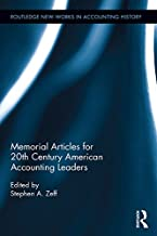 Memorial Articles for 20th Century American Accounting Leaders (Routledge New Works in Accounting History) (English Edition)