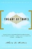 The Art of Travel (Vintage International)