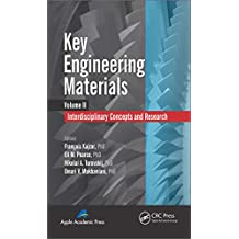 Key Engineering Materials, Volume 2: Interdisciplinary Concepts and Research (English Edition)