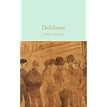 Dubliners (Macmillan Collector's Library Book 60) (English Edition)
