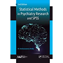 Statistical Methods in Psychiatry Research and SPSS (English Edition)