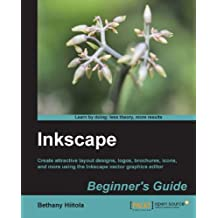 Inkscape Beginner's Guide (English Edition)