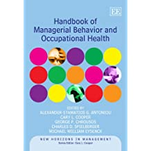 Handbook of Managerial Behavior and Occupational Health