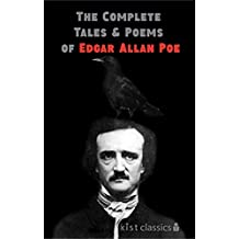 The Complete Tales and Poems of Edgar Allan Poe (Xist Classics) (English Edition)