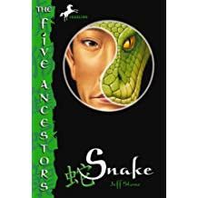 The Five Ancestors Book 3: Snake (English Edition)