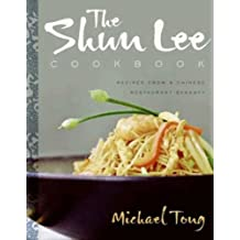 The Shun Lee Cookbook: Recipes from a Chinese Restaurant Dynasty (English Edition)