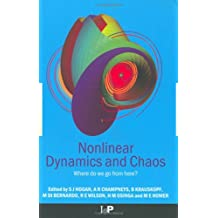 Nonlinear Dynamics and Chaos: Where do we go from here? (English Edition)