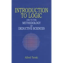 Introduction to Logic: and to the Methodology of Deductive Sciences (Dover Books on Mathematics) (English Edition)
