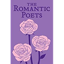 The Romantic Poets (Word Cloud Classics) (English Edition)