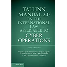 Tallinn Manual 2.0 on the International Law Applicable to Cyber Operations (English Edition)