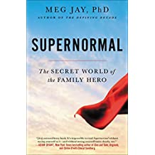 Supernormal: The Untold Story of Adversity and Resilience (English Edition)