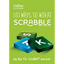 101 Ways to Win at SCRABBLE®: Top tips for SCRABBLE® success (Collins Little Books) (English Edition)