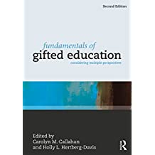 Fundamentals of Gifted Education: Considering Multiple Perspectives (English Edition)