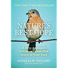 Nature's Best Hope: A New Approach to Conservation that Starts in Your Yard (English Edition)