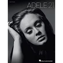 Adele - 21 Songbook: Easy Piano (English Edition)