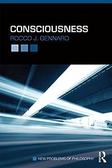 """Consciousness (New Problems of Philosophy) (English Edition)"",作者:[Gennaro, Rocco J]"