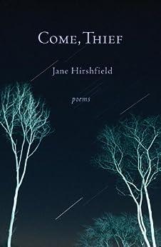 """""""Come, Thief: Poems (English Edition)"""",作者:[Hirshfield, Jane]"""