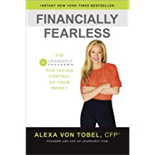 Financially Fearless: The LearnVest Program for Taking Control of Your Money (English Edition)