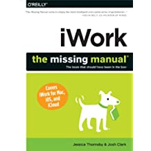 iWork: The Missing Manual (Missing Manuals) (English Edition)