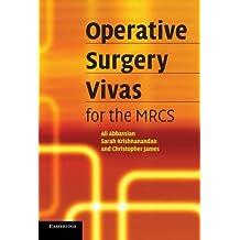 Operative Surgery Vivas for the MRCS (English Edition)