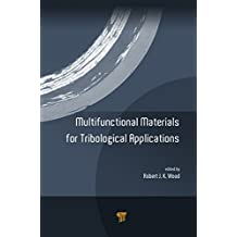 Multifunctional Materials for Tribological Applications (English Edition)
