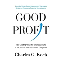Good Profit: How Creating Value for Others Built One of the World's Most Successful Companies (English Edition)