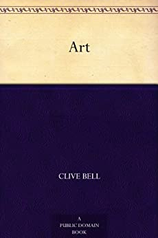 """Art (免费公版书) (English Edition)"",作者:[Bell, Clive]"