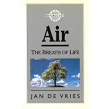 Air: The Breath of Life (DK Healthcare) (English Edition)