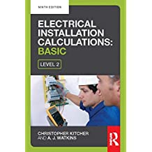 Electrical Installation Calculations: Basic, 9th ed (English Edition)