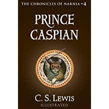 Prince Caspian: The Return to Narnia (Chronicles of Narnia Book 4) (English Edition)