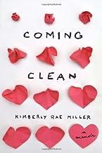 Coming Clean: A Memoir (English Edition)