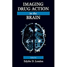 Imaging Drug Action in the Brain (English Edition)