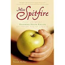 Miss Spitfire: Reaching Helen Keller (English Edition)