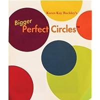 Karen Kay Buckley's Bigger Perfect Circles-