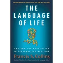 The Language of Life: DNA and the Revolution in Personalized Medicine (English Edition)