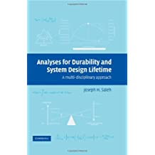 Analyses for Durability and System Design Lifetime: A Multidisciplinary Approach (Cambridge Aerospace Series Book 23) (English Edition)