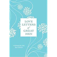 Love Letters of Great Men (English Edition)
