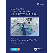 Laparoscopic Colorectal Surgery: The Lapco Manual (English Edition)