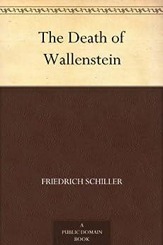 """""""The Death of Wallenstein (English Edition)"""",作者:[Schiller,Friedrich]"""