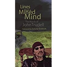 Lines from a Mined Mind: The Words of John Trudell (English Edition)