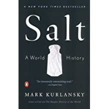 Salt: A World History (English Edition)