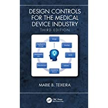 Design Controls for the Medical Device Industry, Third Edition (English Edition)