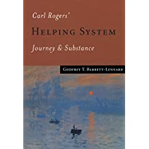Carl Rogers' Helping System: Journey & Substance (English Edition)