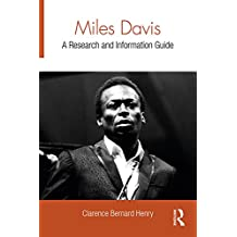 Miles Davis: A Research and Information Guide (Routledge Music Bibliographies) (English Edition)
