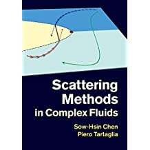 Scattering Methods in Complex Fluids (English Edition)