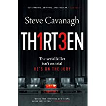 Thirteen: The Serial Killer Isn't on Trial. He's on the Jury. (Eddie Flynn Book 3) (English Edition)