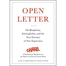 Open Letter: On Blasphemy, Islamophobia, and the True Enemies of Free Expression (English Edition)