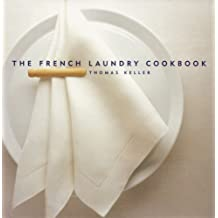 The French Laundry Cookbook (The Thomas Keller Library) (English Edition)