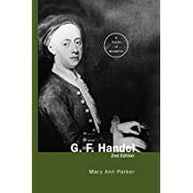 G. F. Handel: A Guide to Research (Routledge Music Bibliographies) (English Edition)